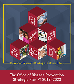 Office of Disease Prevention Strategic Plan FY 2019-2023
