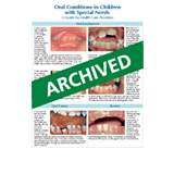 Oral Conditions in Children with with Special Needs: A Guide for Health Care Providers