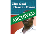 The Oral Cancer Exam