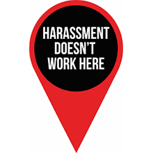 Harassment Doesn't Work Here Logo