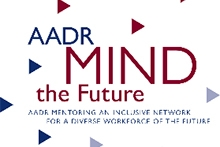 AADR Mentoring an Inclusive Network for a Diverse Workforce of the Future (AADR MIND the Future) logo