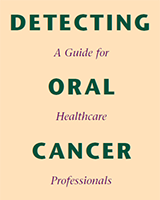 Detecting Oral Cancer: A Guide for Healthcare Professionals