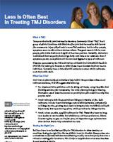 Less Is Often Best In Treating TMJ Disorders